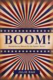 Boom! by Julie Rak